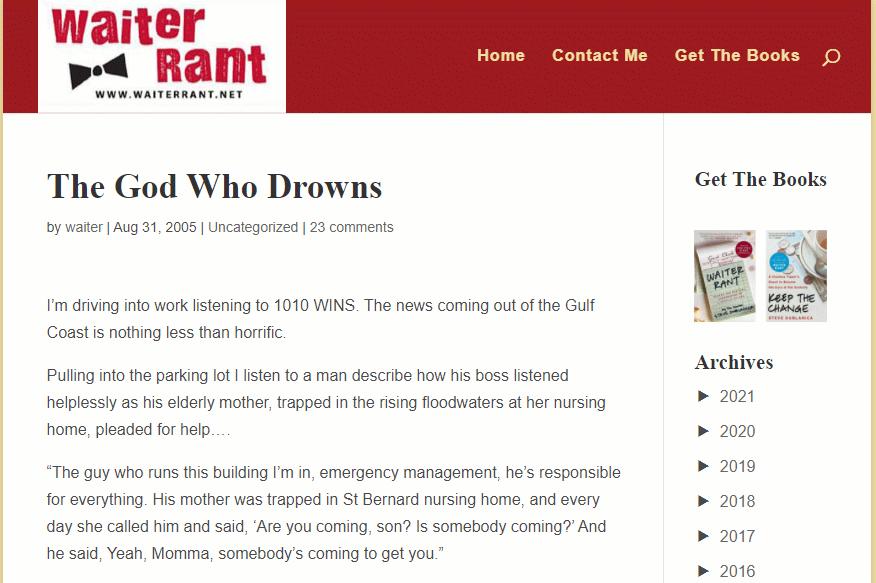 スティーブ・ドゥヴラニカ(アメリカ人ユーモア作家)の「Waiter Rant(ウェイター・ラント):The God Who Drowns(溺れる神)」(2005年8月31日付)の名言 [今週の防災格言718]